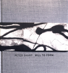Peter Sharp: Will To Form